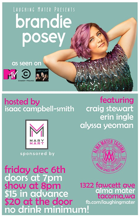 Laughing Mater Presents Brandie Posey - Friday December 6th at Fawcett Hall