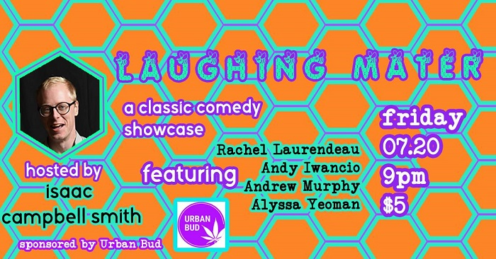 Laughing Mater July Comedy Showcase