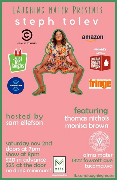 Laughing Mater Featuring Steph Tolev - Saturday November 2nd
