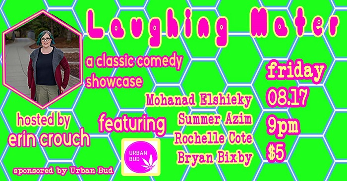 Laughing Mater  August Comedy Showcase