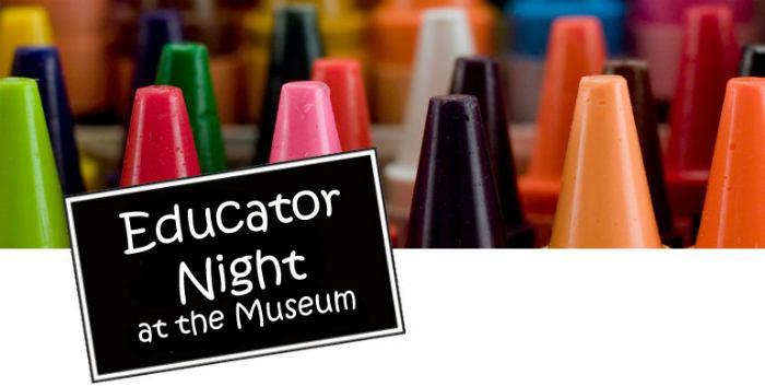 Educator Night at the Museum